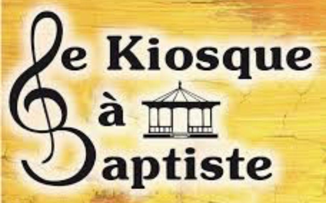 Opération : Le Kiosque à Baptiste